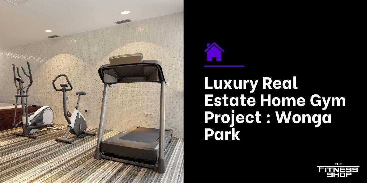 Luxury Real Estate Home Gym Project _ 8 Jamieson Wonga Park