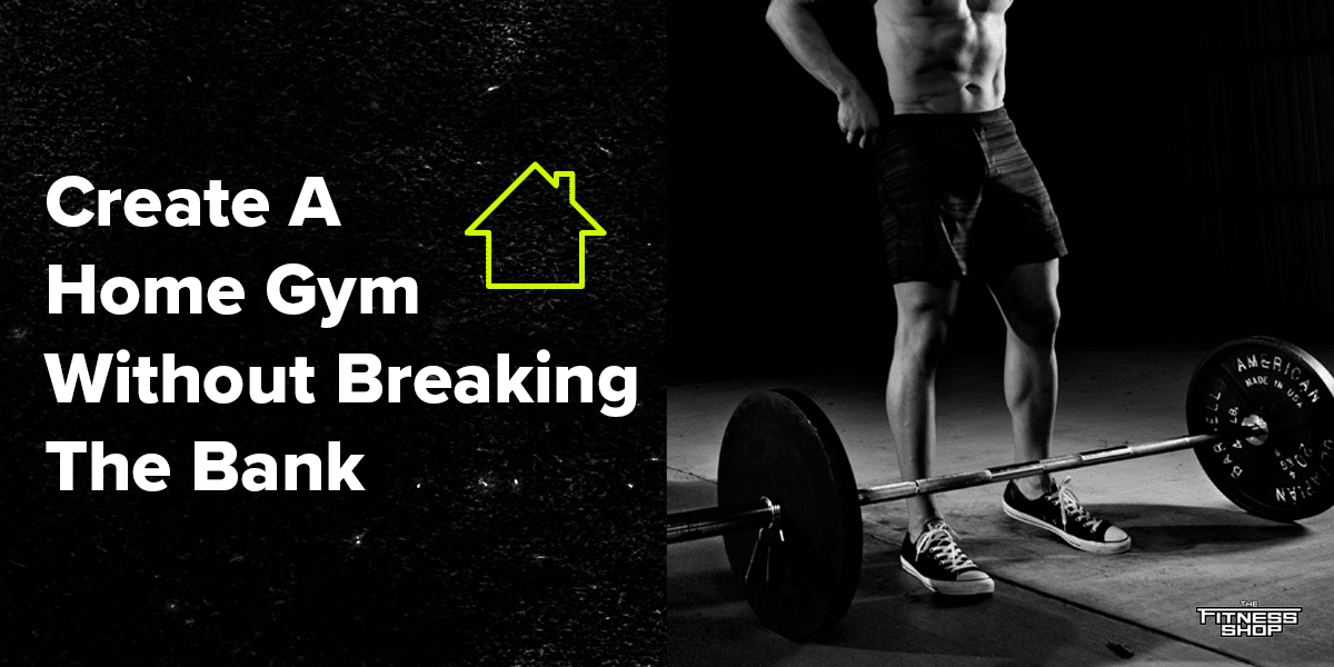 Create a home gym without breaking the bank blog post image